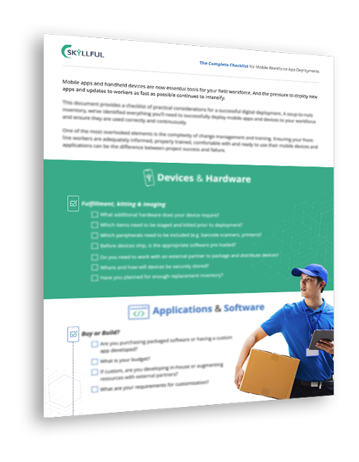 The Complete Checklist for Mobile Workforce App Deployments
